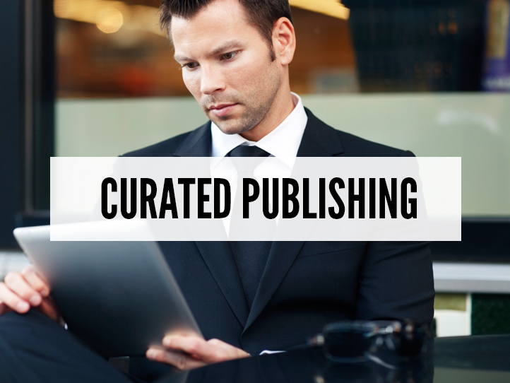 Curated Publishing.